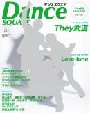They武道 Dance SQUARE[ダンススクエア]vol.13 表紙